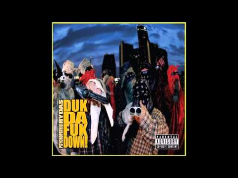 Duk Tha Fuk Down by Psychopathic Rydas [Full Album]