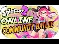 Splatoon 2 - Online Community Battle - LIVESTREAM