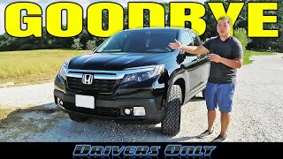 Saying Goodbye To My Honda Ridgeline! - My Long Term Review & Final Thoughts