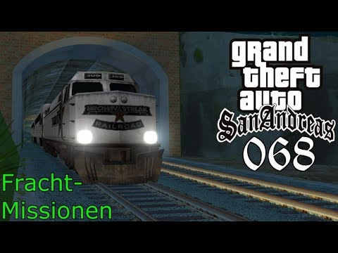 GTA San Andreas #068 🔫 Deutsch 100% 🚂 Fracht-Missionen (Level 2) ∞ Let's Play Gameplay German