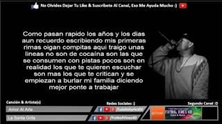 (LETRA) Amor Al Arte - La Santa Grifa / Letras Por Luisito Lyrics DJ