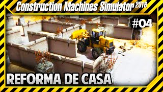 Construction Machines Simulator 2016 - Reforma de Casa