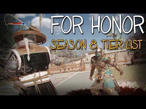 [For Honor] Season 8 Tier List