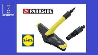 UNBOXING Parkside Wash Brush Attachment PWB 30 A1 (Lidl 16 MPa / 2320 psi 450 l/h)