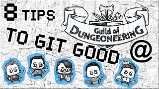 8 Tips to Git Good @ Guild of Dungeoneering