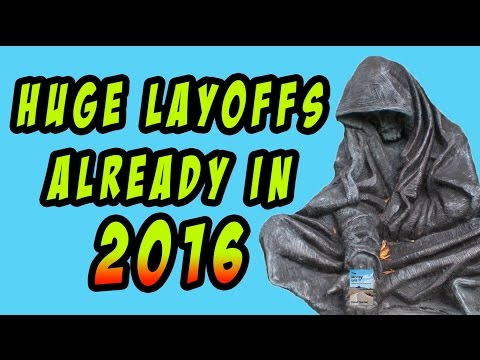 Massive Layoffs Already in 2016 in Every Industry Signals Coming Recession!