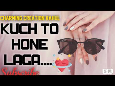 kuch-to-hone-laga|pahle-kabhi-haal-mera-na-aisa-hua-|whatsapp-status-love|ft.-charmingcreation-rahul