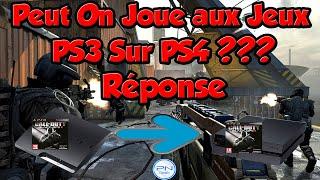 Rétro Compatibilité : Peut on Joue aux Jeux PS3 sur PS4 ? Réponse