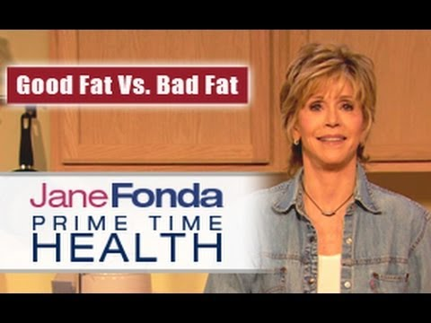 Jane Fonda: Good Fat Vs. Bad Fat- Primetime Health