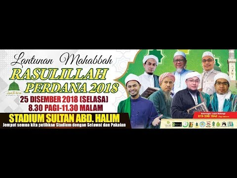 LANTUNAN MAHABBAH RASULILLAH PERDANA 2018
