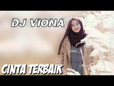 DJ VIONA CINTA TERBAIK