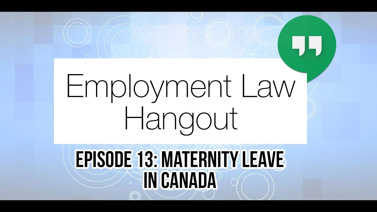 When to take maternity leave canada
