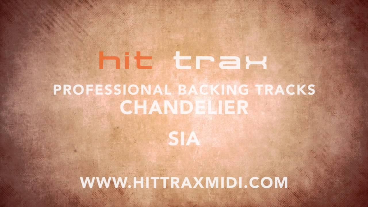 Chandelier SIA (MIDI Instrumental karaoke backing track) - YouTube
