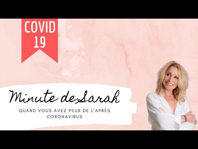 La minute de Sarah : quand vous avez peur de l'après Coronavirus