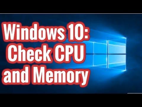 Windows 10 - Check CPU and Memory Usage
