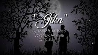 Gambar cover Melly ft. Ari lasso - Jika (lirik) cover terbaik By Aviwkila