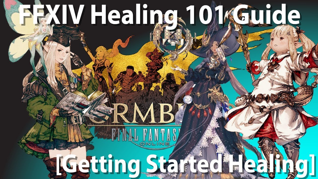FFXIV Healing 101 Guide Part 1: Tips and Tricks for Getting Started