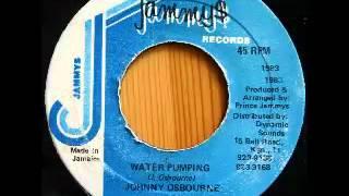 JOHNNY OSBOURNE - Water pumping + version (1983 Jammy$)