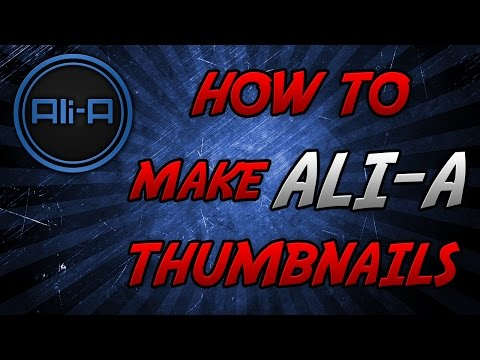 30 Subs Special: How To: Make Ali A Thumbnails