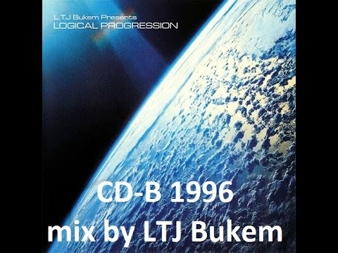LTJ Bukem presents Logical Progression (CD-B mixed set, original 1996 version) Intelligent DnB