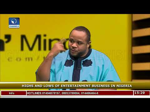 Highs And Lows Of Entertainment Business In Nigeria Pt.1 |Rubbin Minds|