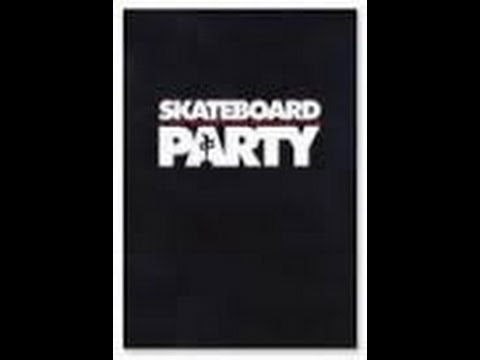 Skateboard Party (Red Dragons)