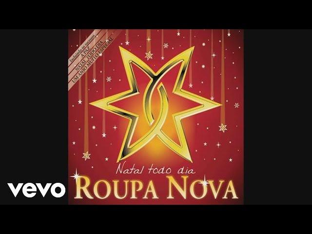 Roupa Nova - Natal Todo Dia (Pseudo video)