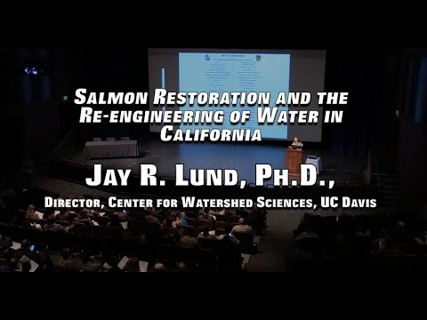 Salmon Restoration and the  Re-engineering of Water in California