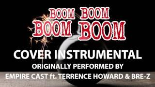 Boom Boom Boom Boom (Cover Instrumental) [In the Style of Empire Cast]