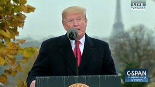 President Trump's Speech On Armistice Day 2018 In Paris