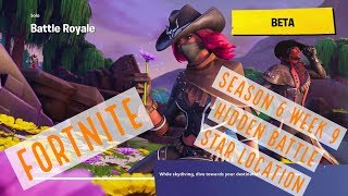 Fortnite ¦ Season 6 Week 9 Hidden Battle Star Location Battle Royale