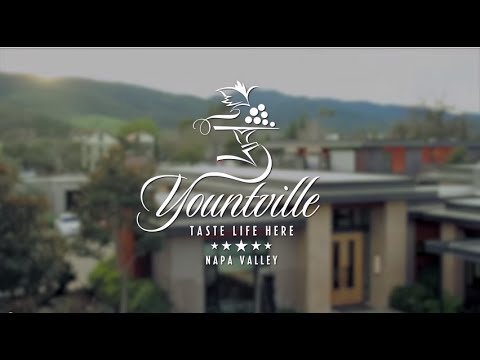 "Yountville, Napa Valley. We invite you to ""Taste Life Here!"""