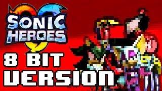 This Machine (Team Dark) - Sonic Heroes (8 Bit Version) [ Masoax Remix ]