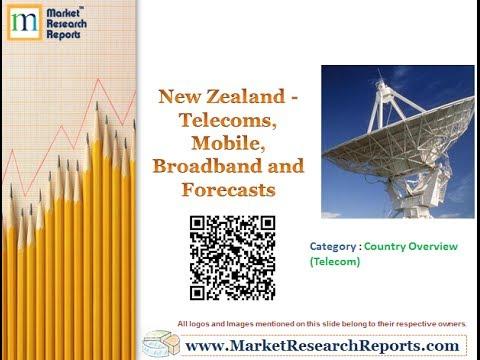 New Zealand - Telecoms, Mobile, Broadband & Forecasts
