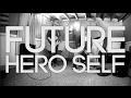 FUTURE HERO SELF - Interlude Mp3