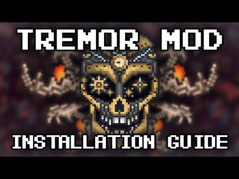Terraria Tutorial - Tremor Mod; How To Install