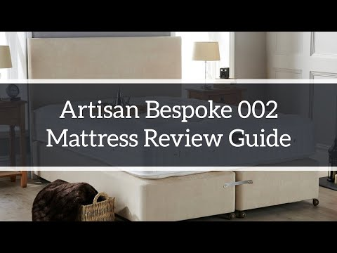 Artisan Bespoke 002 Mattress Guide