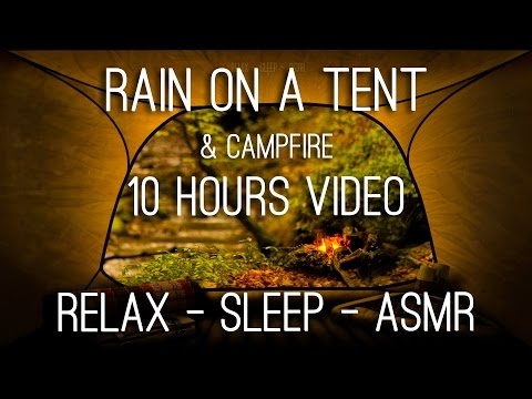 Rain on Tent and Campfire Crackling Near the River - 10 Hrs Video w/ Sounds for Relaxation and Sleep