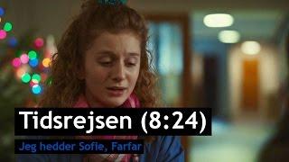 Tidsrejsen (8:24) - Jeg hedder Sofie, Farfar - Trailer