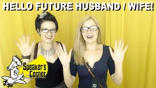 Say Hi To Your Future Spouse!