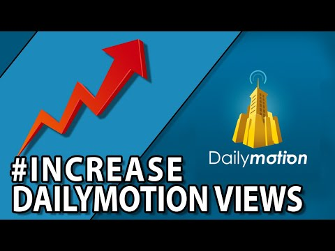 How To Increase Views On #Dailymotion Videos - Monetize Dailymotion Channel Fast