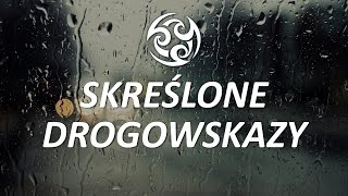 ♪ SKREŚLONE DROGOWSKAZY   Slovian