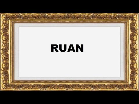Ruan Significado e Origem do Nome