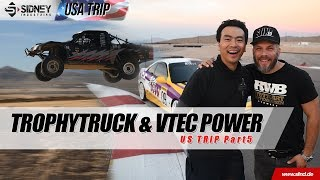 TrophyTruck & VTEC Power | USA Trip Part 5 | Sidney Industries
