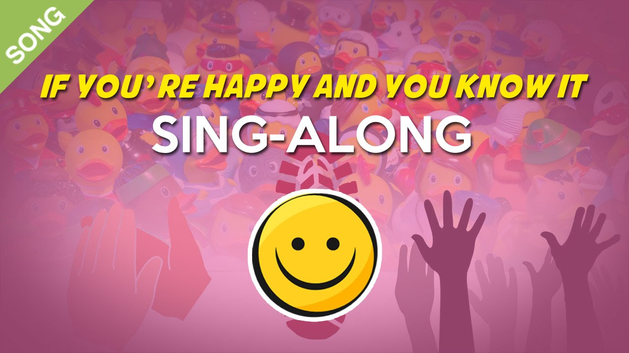 If You Re Happy And You Know It Children S Song