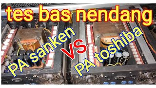 Uji tes power ampli toshiba VS power ampli sanken thumbnail