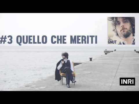 GNUT - Quello Che Meriti ( Original Album Version )