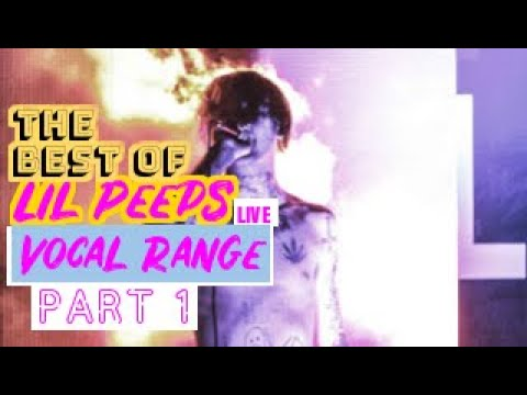 Best Of Lil Peep's Live Vocal Range