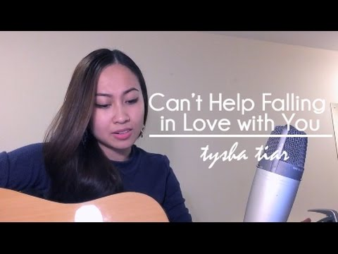 Can't Help Falling in Love with You ★ Cover by Tysha Tiar
