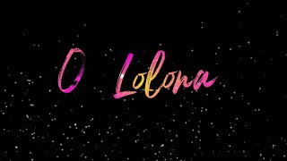O Lolona ||Whatsapp Status||